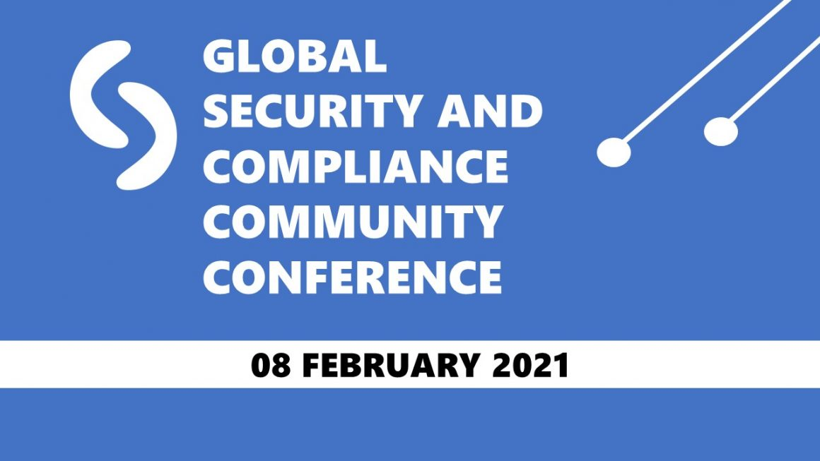 Global Security and Compliance Community Conference 08. Feburary